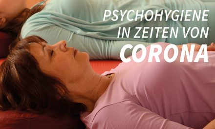 Psychohygiene in Zeiten von Corona
