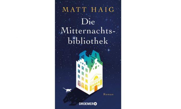 Buchtipp Die Mitternachtsbibliothek von Matt Haig