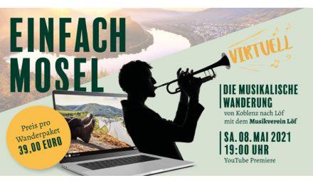 """Veranstaltungstipp: Der Musikverein Löf präsentiert: """"Einfach Mosel"""""""