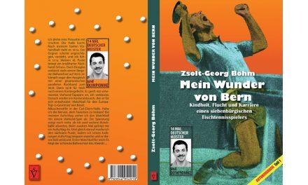 Buchtipp: Mein Wunder von Bern: Kindheit, Flucht und Karriere eines siebenbürgischen Tischtennisspielers