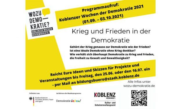 """Programmaufruf: Koblenzer Wochen der Demokratie widmen sich vom 01.09. – 03.10.2021 dem Schwerpunkt """"Krieg und Frieden in der Demokratie"""""""