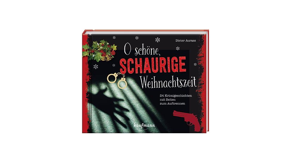 Buchtipp: O schöne, schaurige Weihnachtszeit von Dieter Aurass